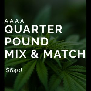 Buy AAAA Quarter Pound Mix & Match online Canada
