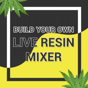 Buy BUILD YOUR OWN LIVE RESIN MIXER online Canada